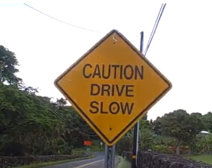 CAUTION DRIVE SLOW